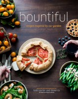 Bountiful Cookbook : Recipes Inspired from Our Garden from WhiteOnRiceCouple.com